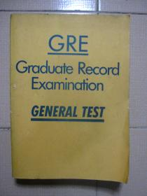 GRE GRADUATE RECORD EXAMINATION GENERAL TEST