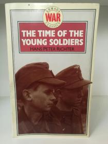 The Time of the Young Soldiers by Hans Peter Richter (二战)英文原版书