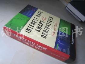 Interest Rate Swaps and Other Derivatives【16开精装 英文原版】(利率互换和其他衍生工具)