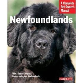 Newfoundlands (A Complete Pet Owners Manual)