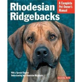 Pet Manual: Rhodesian Ridgebacks (Complete Pet Owners Manual)