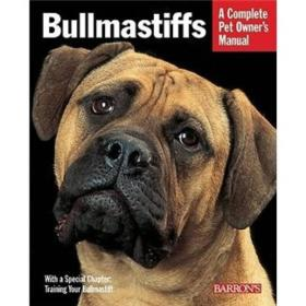 Bullmastiffs (Complete Pet Owners Manual)