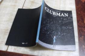 CLUBMAN —— 一本100%由MINICLUBMAN车主原创的生活方式杂志(创刊号  平装16开  2016年12月印行  有描述有清晰书影供参考)