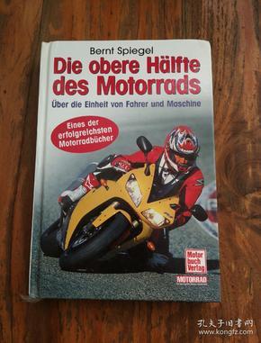 Die obere Hälfte des Motorrads. 【德文原版 彩印插图本,精装大32开本】