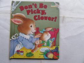 Dont Be Picky,Clover!