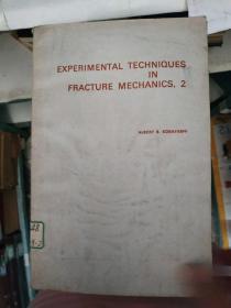 EXPERIMENTAL TECHNIQUES IN FRACTURE MECHANICS 2