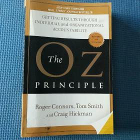 The Oz Principle[奥兹法则:效果取决于个人与组织承担责任的能力]