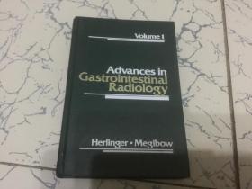 advances in gastrointestinal radiogy.英文版.胃肠放射治疗的进展