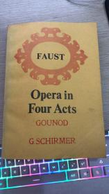 FAUST:Opera in Four Acts古诺。歌剧浮士德