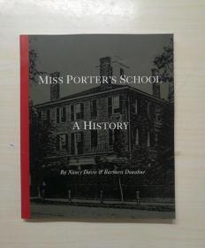 MISS PORTER`S SCHOOL—A HISTORY