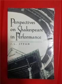 Perspectives on Shakespeare in Performance (为舞台写作之戏剧家—莎士比亚研究论文集)