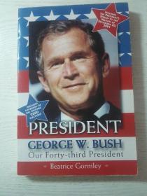 PRESIDENT GEORGE W.BUSH