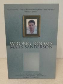 Wrong Rooms : A Memoir by Mark Sanderson (传记)英文原版书