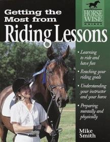 Getting the Most from Riding Lessons (Horse-Wise Guide)