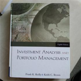 INVESTMENT ANALYSIS AND PORTFOLIO MANAGEMENT Eighth Edition/投资分析和投资组合管理第八版