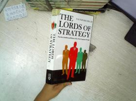 The Lords of Strategy:The Secret Intellectual History of the New Corporate World 戰略之王:新企業世界的秘密知識史 16開    09