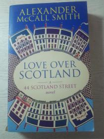 Alexander Mccall Smith : Love Over Scotland-44 Scotland Street