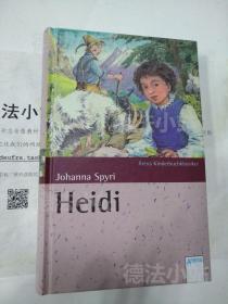 德文原版 德语 Heidi 海蒂 瑞士儿童文学 故事 小说 青少年读物 少儿 约翰娜·斯比丽