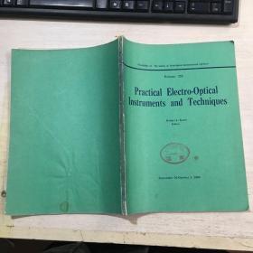 Practical Electro-Optical Instruments and Techniques实用电子光学仪器与技术(英文)