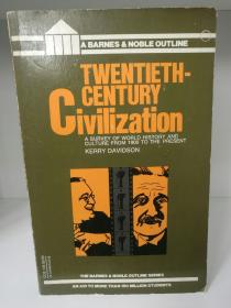 Twentieth Century Civilization:A Survey of World History and Culture From 1900 to the Present by Kerry Davidson (世界近现代史)英文原版书