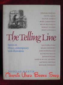 The Telling Line: Essays on Fifteen Contemporary Book Illustrators(英语原版 精装本)故事主线:15位当代图书插画家的随笔