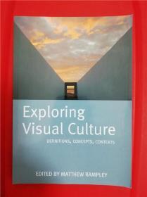 Exploring Visual Culture: Definitions, Concepts, Contexts (视觉文化之探索)研究文集