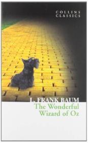 The Wonderful Wizard of Oz (Collins Classics)  绿野仙踪/奥茨国的魔术师