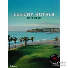 奢华高尔夫度假村 Luxury Hotels: Golf Resorts