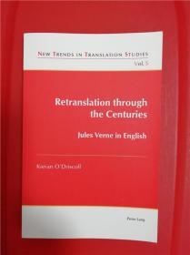 Retranslation through the Centuries: Jules Verne in English (儒勒·凡尔纳在英语世界:一百多年来之重译)