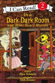 In a Dark, Dark Room and Other Scary Stories (I Can Read, Level 2)漆黑的房间和其它恐怖的故事