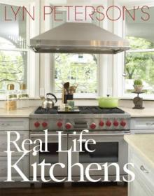 Lyn Petersons Real Life Kitchens