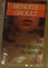 法文原版 Les trois quarts du temps