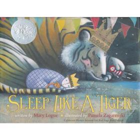 Sleep Like a Tiger [Hardcover] 像老虎一样入睡(2013年凯迪克银奖,精装) ISBN9780547641027