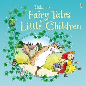 Fairy Tales for Little Children小孩子的童话故事(精装绘本)(3-6岁)