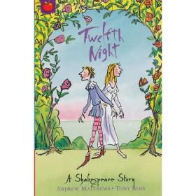 Shakespeare Stories: Twelfth Night 莎士比亚故事集(儿童版):第十二夜