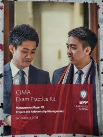 正版 CIMA E2 Project and Relationship Management (Exam Practice Kit) For exams in 2018 BPP LEANING MEDIA 9781509715749