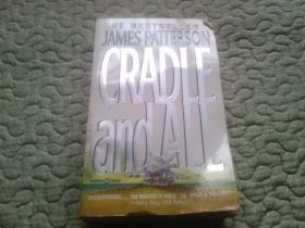JAMES PATTERSON CRADLE and ALL