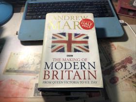 The Making of Modern Britain 《现代英国的建成:从维多利亚女王到欧洲胜利日》