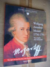 Wolfgang Amadeus Mozart 1756-1791 (Neue Aspekte einer ternsunde) -AUSTRIA IMPERIAL EDITION [莫扎特] 德文原版 插图丰富 12开 全铜版纸