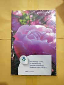 Proceedings Of the Vll lnternational Symposium on Rose Research and Cultivation(关于玫瑰研究和栽培的国际研讨会记录)