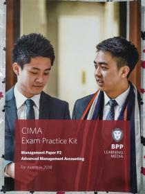 审 正版 CIMA P2 Advanced Management Accounting (Exam Practice Kit) For exams in 2018 BPP LEANING MEDIA 9781509715800