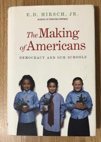 The Making of Americans: Democracy and Our Schools 造就美国人 : 民主与我们的学校