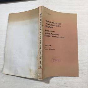 OPTICAL PROPERTIES OF INHOMOGENEOUS MATERIALS applications to geology,astronomy,chemistry,and engineering非均匀材料的光学特性在地质学、天文学、化学和工程中的应用(英文)