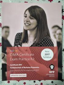 正版 CIMA BA1 Fundamentals of Business Economics (Exam Practice Kit) UPDATED EDITION For exams from 2017 BPP LEARNING MEDIA 9781509711666