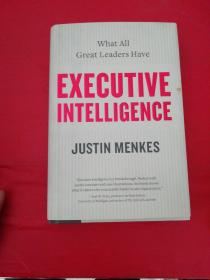 Executive Intelligence: What All Great Leaders Have高级领导应有的智慧
