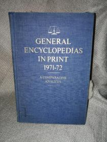 GENERAL ENCYCLOPEDLAS IN PRINT 1971-72(1971-72年出版的通用百科全书)