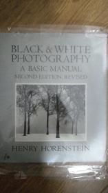 英文原版摄影经典著作:Black and White Photography :A Basic Manual  黑白摄影基本手册