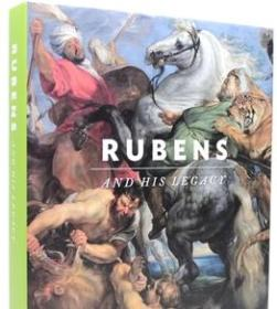 Rubens And His Legacy 鲁本斯的遗产,