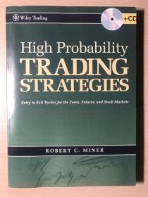 《High Probability Trading Strategies(高胜算交易策略:外汇、期货、现货市场进入退出策略》(英文影印原版,不带CD)