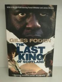 末代独裁 The Last King of Scotland by Giles Foden (电影原著)英文原版书